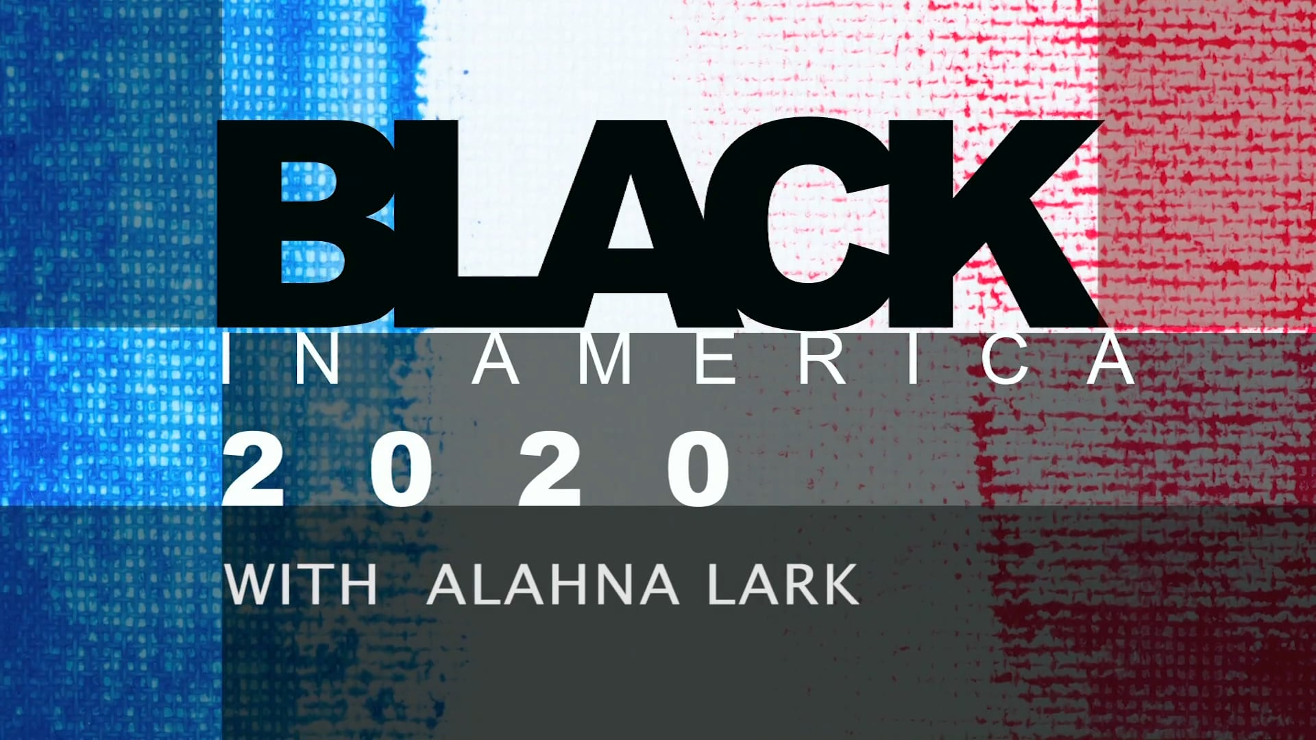 Black In America 2020: Justice (S01E01)