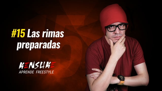 Aprende Freestyle - #15 Las Rimas preparadas