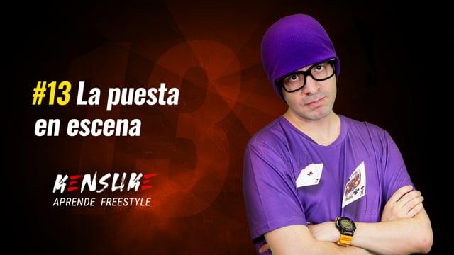Aprende Freestyle - #13 La puesta en escena