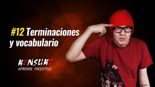 Aprende Freestyle - #12 Terminaciones y vocabulario
