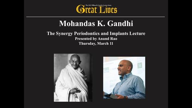 Image for youtube videos on Great Lives 2021, Mohandas K. Gandhi