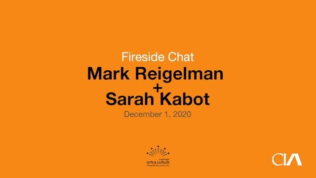 Fireside Chat: Mark Reigelman + Sarah Kabot