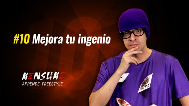 Aprende Freestyle - #10 Mejora tu ingenio