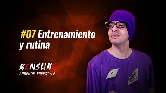 Aprende Freestyle - #07 Entrenamiento y rutina