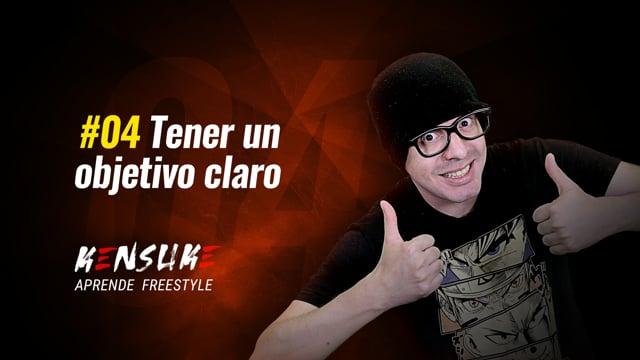 Aprende Freestyle - #04 Tener un objetivo claro