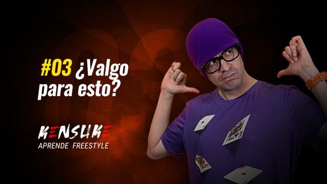 Aprende Freestyle - #03 ¿Valgo para esto?