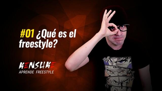 Aprende Freestyle - #01 ¿Qué es el freestyle?