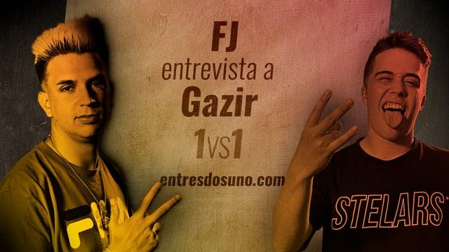 1vs1 - Entrevista a Gazir