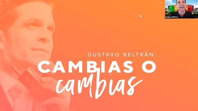 """""""Cambias o Cambias"""" con Gustavo Beltran"""