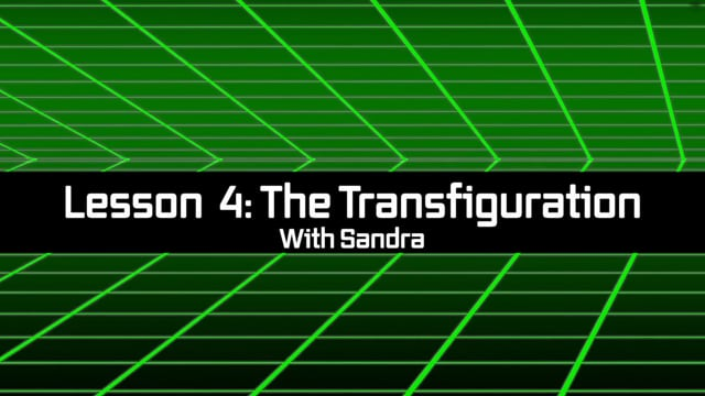 Bible Time Travel: Lesson 4 - The Transfiguration