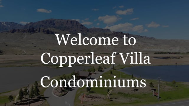 Copperleaf Villa Condos  | Cody, Wyoming