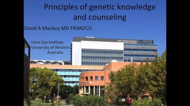 Retinoblastoma: Principles of Genetic Knowledge and Counseling - Dr. David Mackey