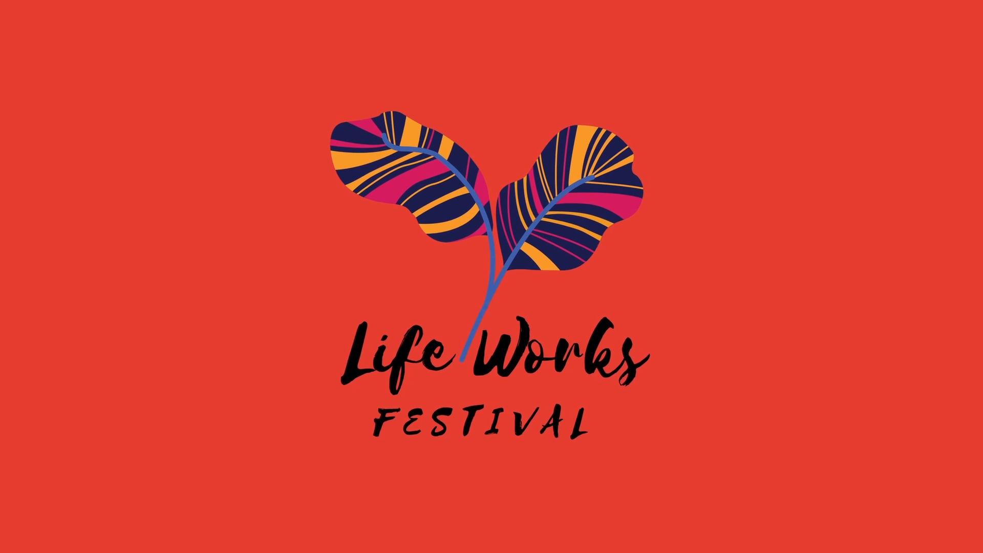 Life Works Festival