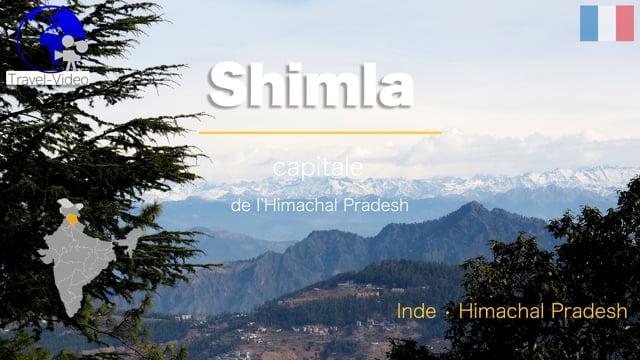 Shimla, la capitale • Himachal Pradesh, Inde (FR)