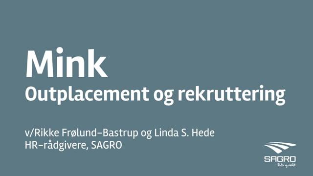 Webinar: Mink – Outplacement og rekruttering