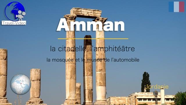 Amman, la capitale • Jordanie (FR)
