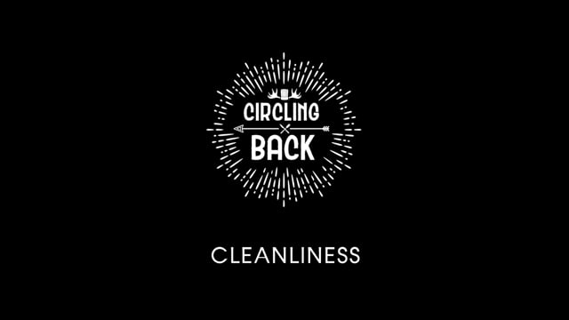 Circling Back / Ep 1 - Cleanliness