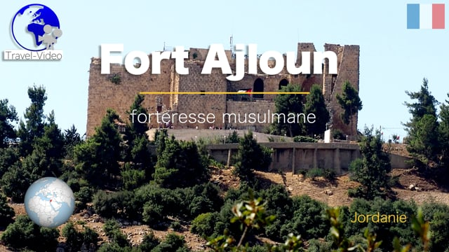 Fort Ajloun • Jordanie (FR)