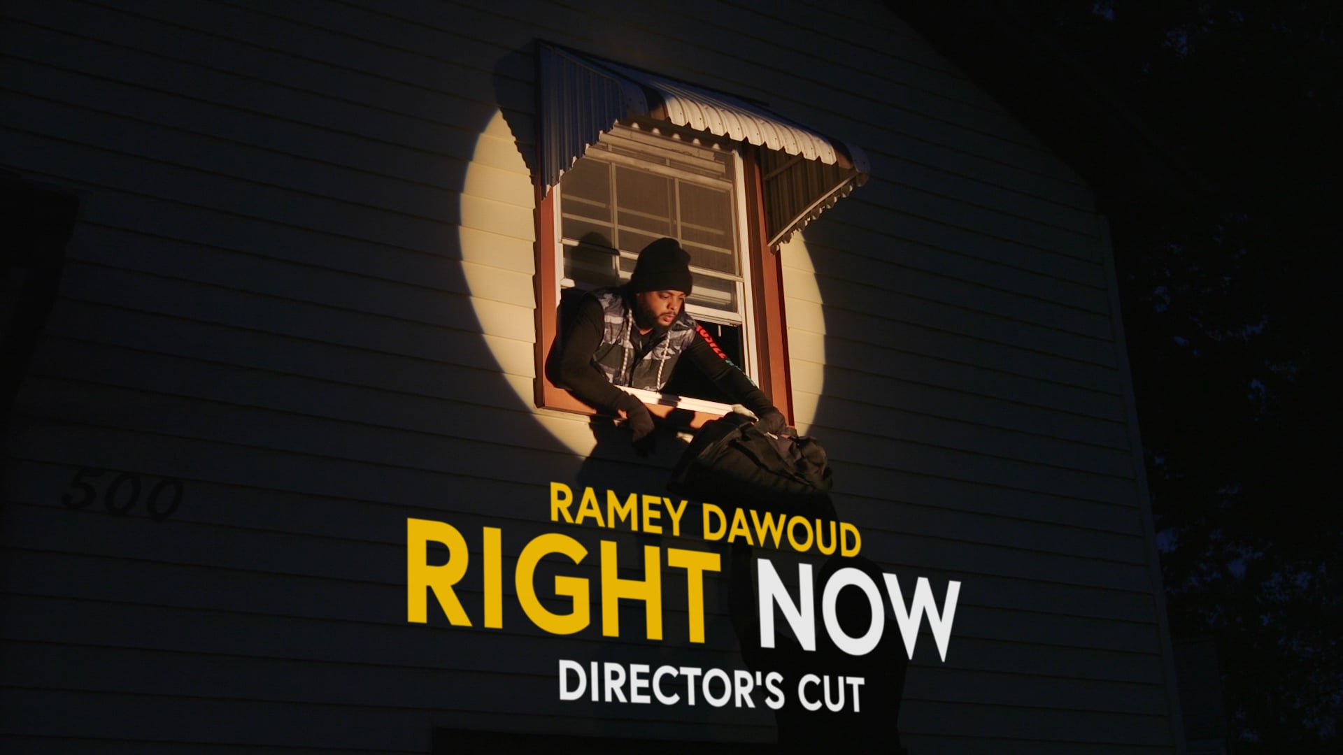 Right Now by Ramey Dawoud (Director's Cut)
