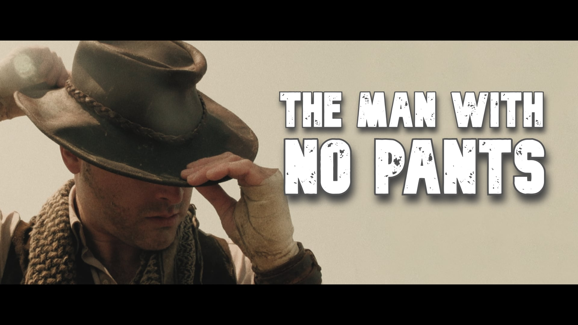 The Man With No Pants Trailer