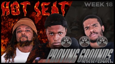 The Madden Beef Week 18 Hot Seat + Proving Grounds!