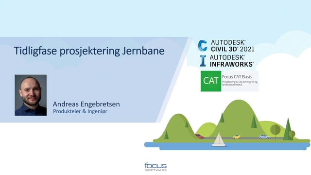 Tidligfase prosjektering jernbane i Autodesk Civil 3D og Autodesk Infraworks