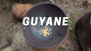 GUYANE, SUR LA PISTE DES ORPAILLEURS CLANDESTINS