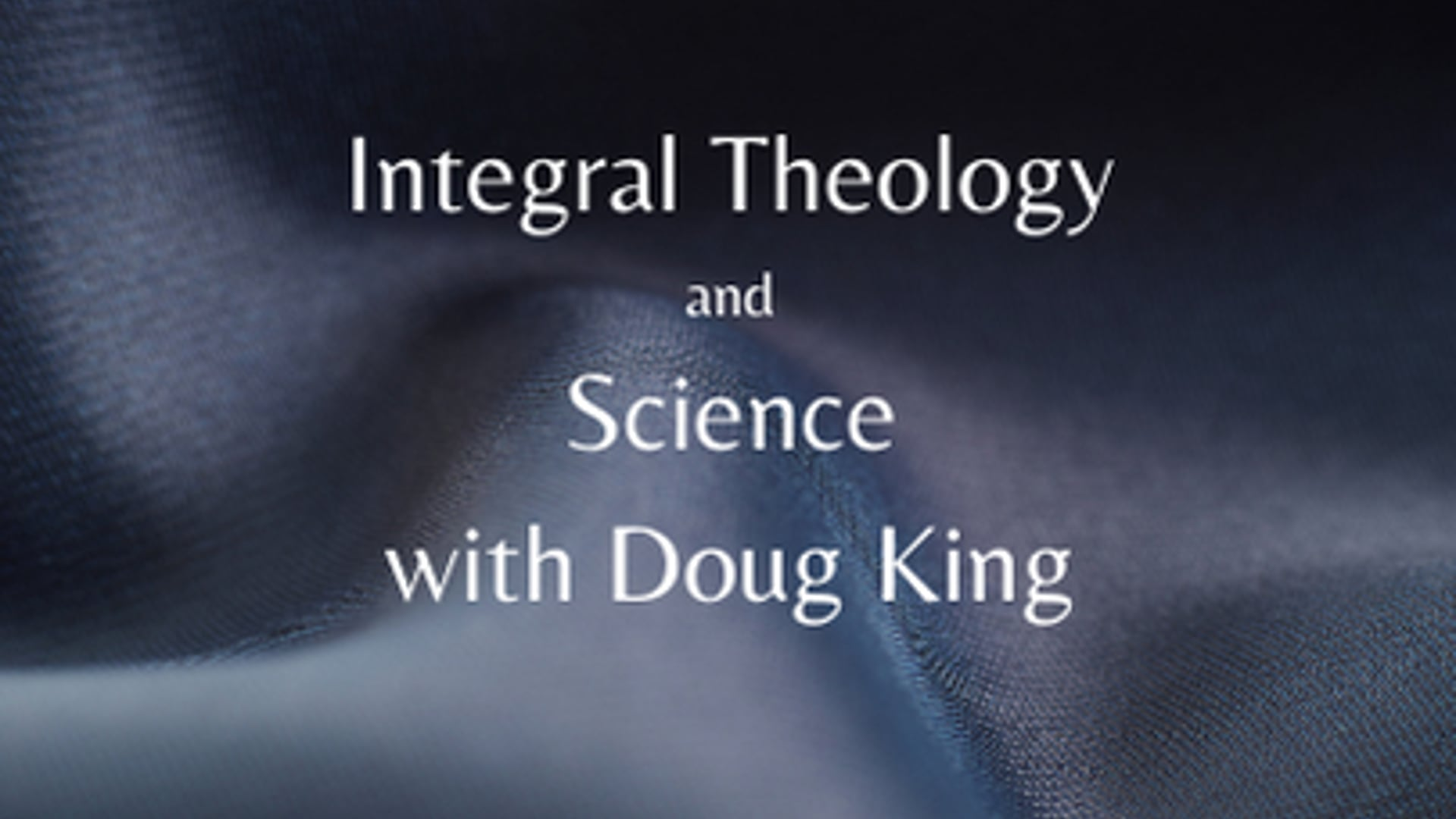 Integral Theology and Science