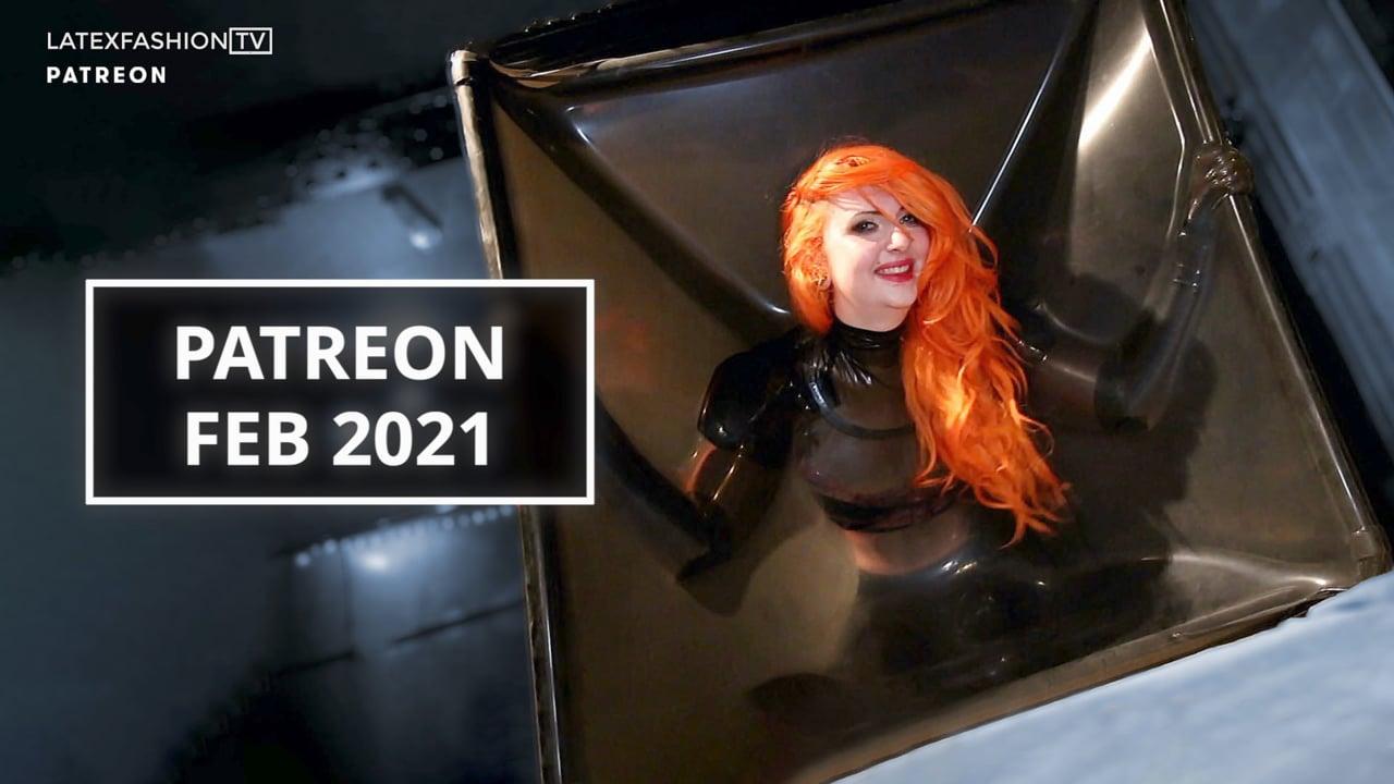 Patreon February 2021 | LatexFashionTV