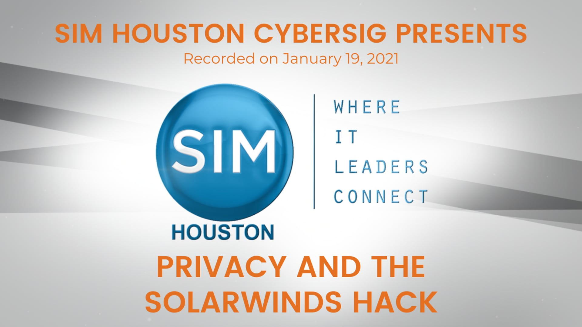 SIM CyberSIG Presents Privacy and the Solar Winds Hack