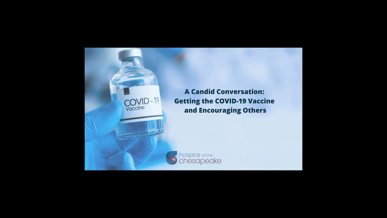 A Candid Conversation: Getting the COVID-19 Vaccine and Encouraging Others