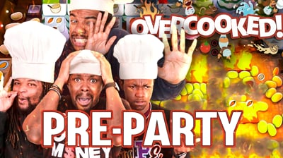 If You Can't Take The Heat, Get Out The Kitchen! - Overcooked Pre-Party
