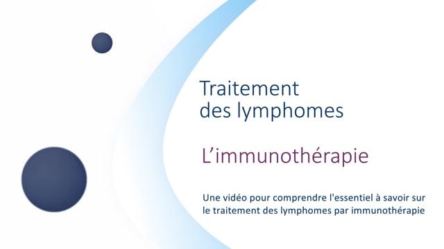 Miniature de la vidéo L'immunothérapie (Version Web TV)