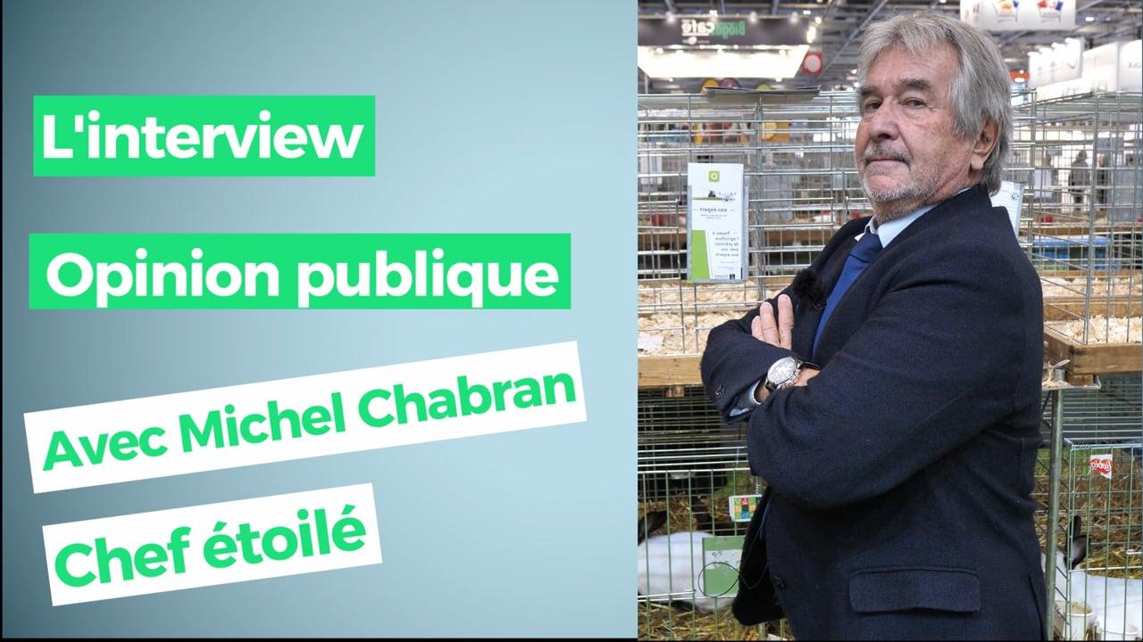 """Michel Chabran, chef étoilé """" Il faut voir comme ils aiment leurs animaux. """""""