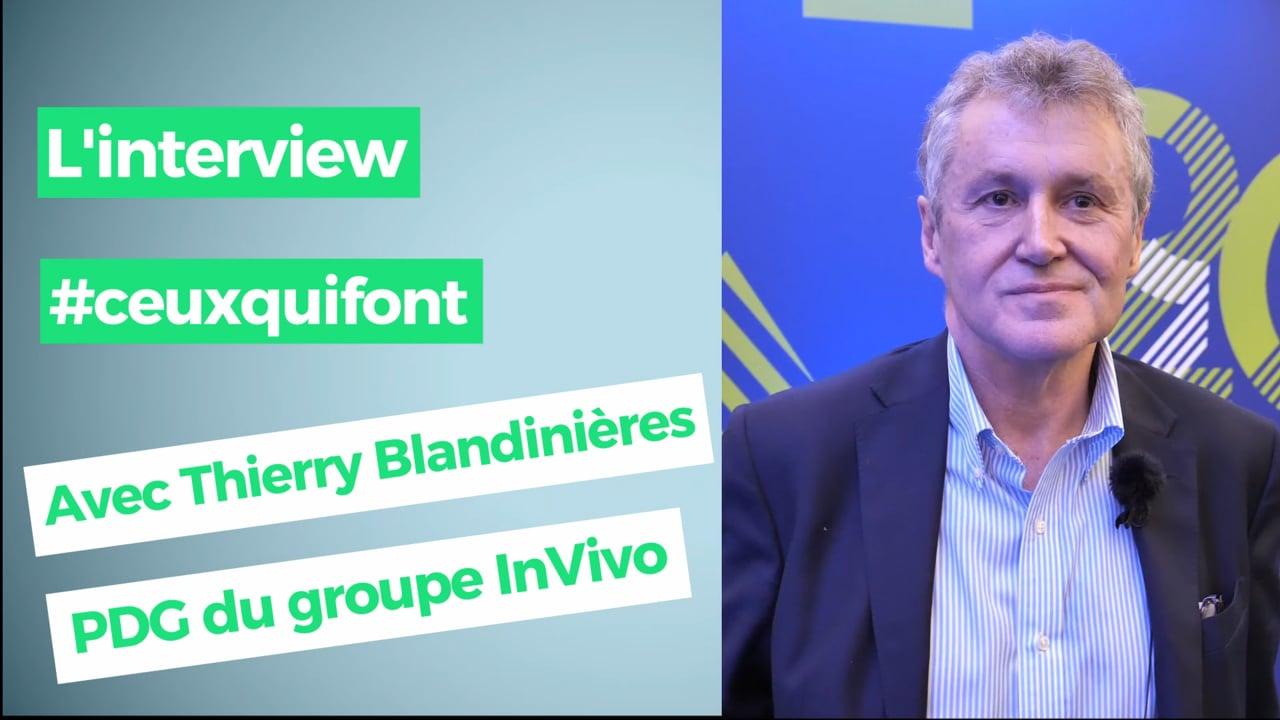 """Thierry Blandinières, directeur général d'InVivo : """"l'agribashing et l'agriloving sont des postures médiatiques"""""""