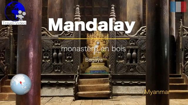 Mandalay, Bagaya, monastère en bois • Myanmar (FR)