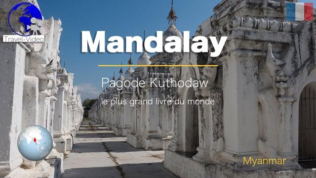 Mandalay, pagode Kuthodaw • Myanmar (FR)