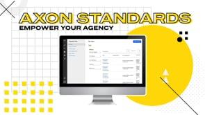 Axon Standards Explainer Video