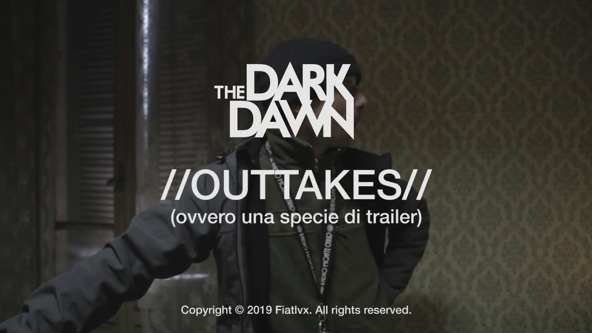 The Dark Dawn OUTTAKES Trailer