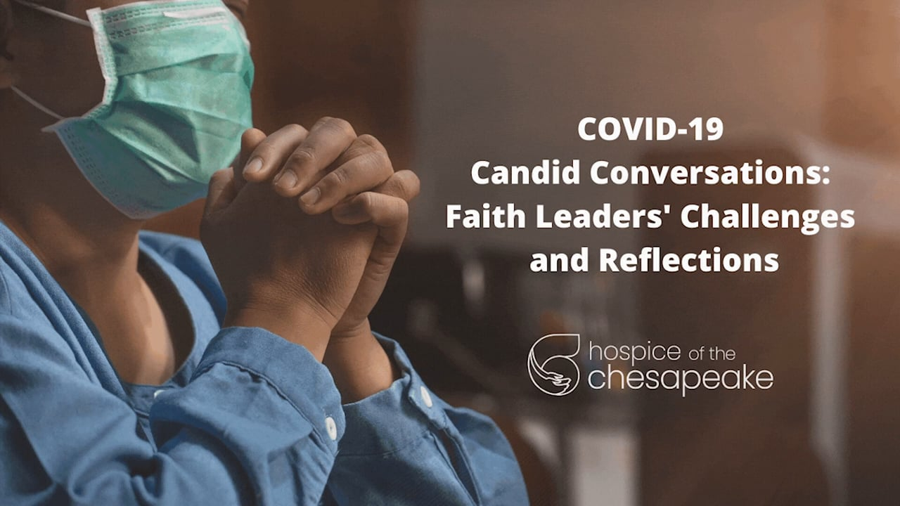 COVID-19 Candid Conversations: Faith Leaders Reflections Part II