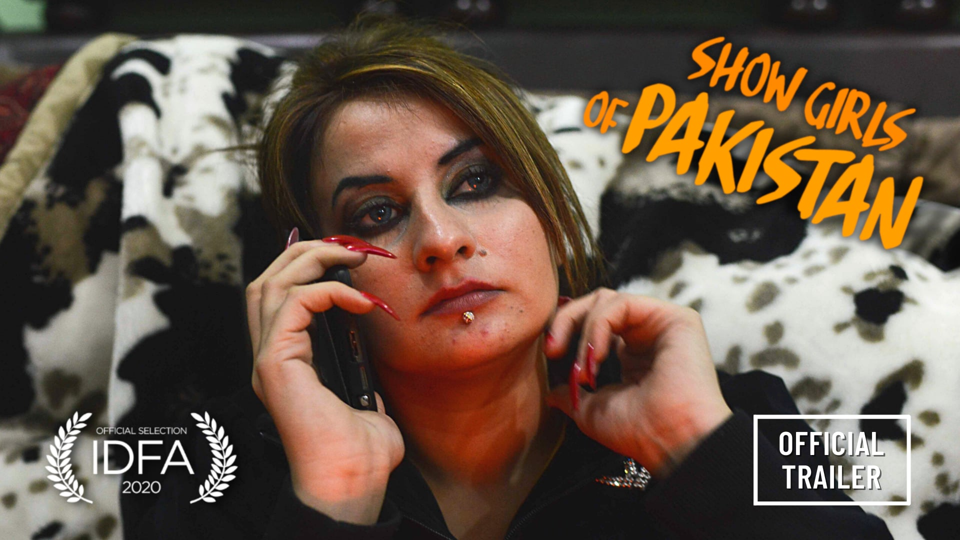 Showgirls of Pakistan   Official Trailer