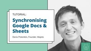 Synchronising Google Docs and Google Sheets