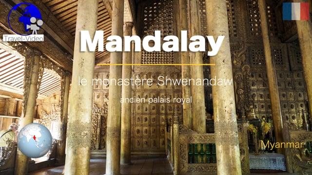 Mandalay, monastère Shwenandaw  • Myanmar (FR)