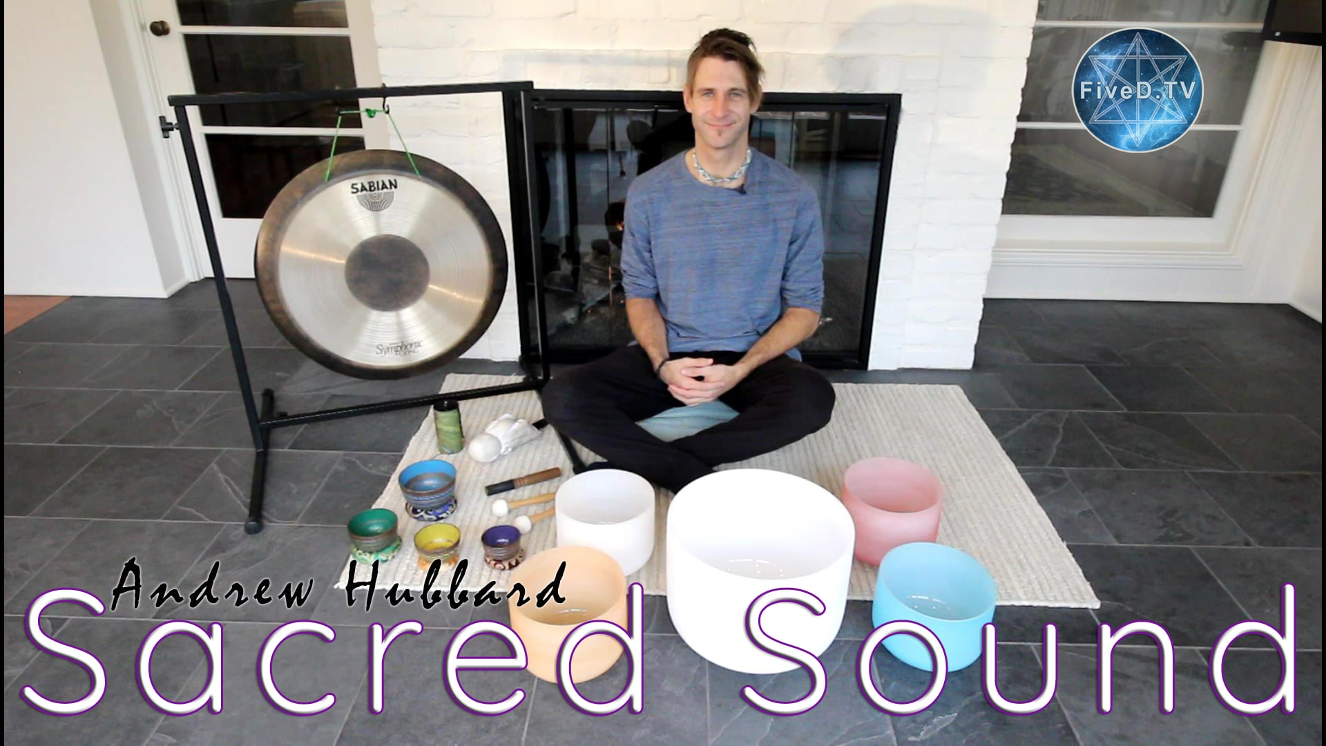 Sacred Sound with Andrew Hubbard