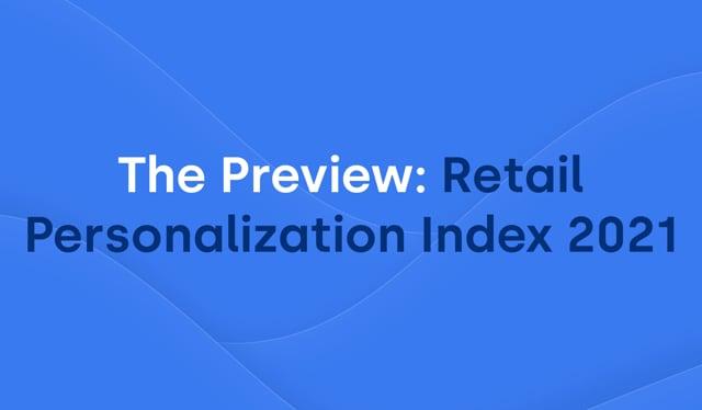 The Preview: Retail Personalization Webinar thumbnail