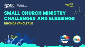 Small Church Ministry Challenges and Blessings with Rhonda VanCleave | KMC 2021