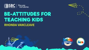 Be-Attitudes for Teaching Kids with Rhonda VanCleave | KMC 2021