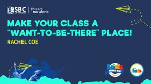 """Make Your Class a """"Want-to-Be-There"""" Place! with Rachel Coe   KMC 2021"""