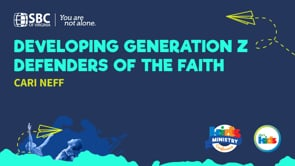 Developing Generation Z Defenders of the Faith with Cari Neff   KMC 2021