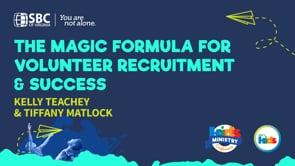 The Magic Formula for Volunteer Recruitment & Success with Kelly Teachey & Tiffany Matlock   KMC 2021
